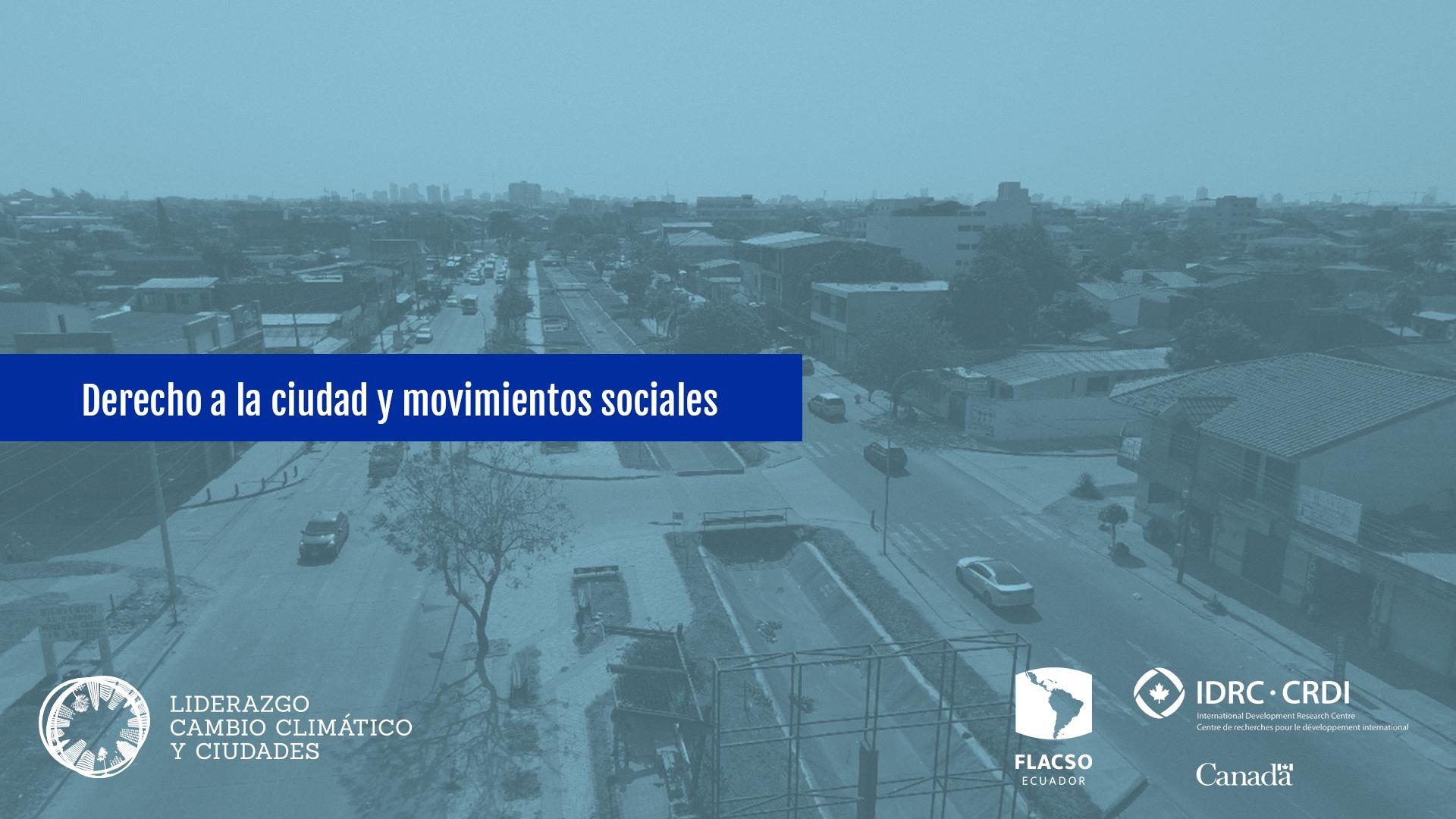 Derecho a la ciudad y movimientos sociales