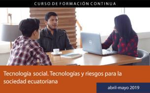 Tecnología social. Tecnologías y riesgos para la sociedad ecuatoriana