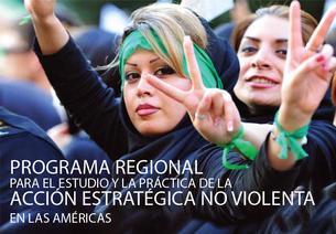 Programa regional para el estudio y la práctica de la acción estratégica no violenta en las Américas