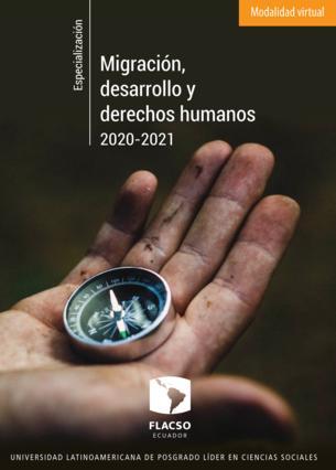 Migración, desarrollo y derechos humanos 2020-2021