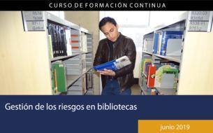 Gestión de los riesgos en bibliotecas