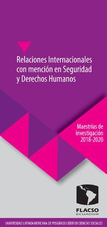 Relaciones Internacionales con mención en Seguridad y Derechos Humanos 2018-2020