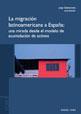 La migración latinoamericana a España: una mirada desde el modelo de acumulación de activos