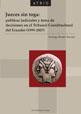 Jueces sin toga: políticas judiciales y toma de decisiones en el Tribunal Constitucional del Ecuador (1999-2007)