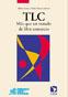 TLC. Más que un tratado de libre comercio