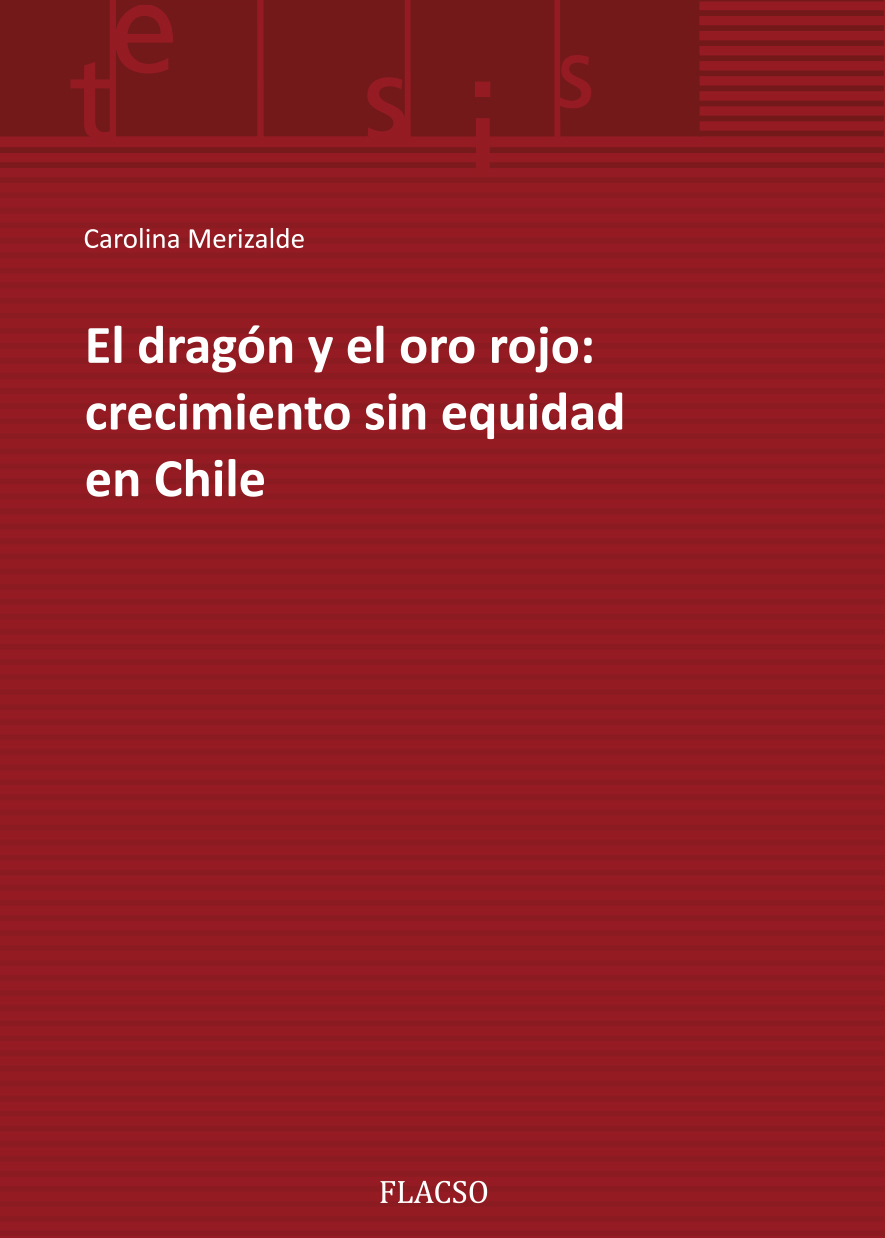 El dragón y el oro rojo: crecimiento sin equidad en Chile