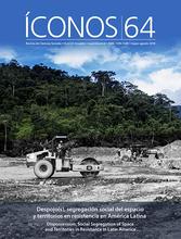 Íconos No. 64. Despojo(s), segregación social del espacio y territorios en resistencia en América Latina