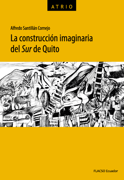 La construcción imaginaria del  Sur  de Quito