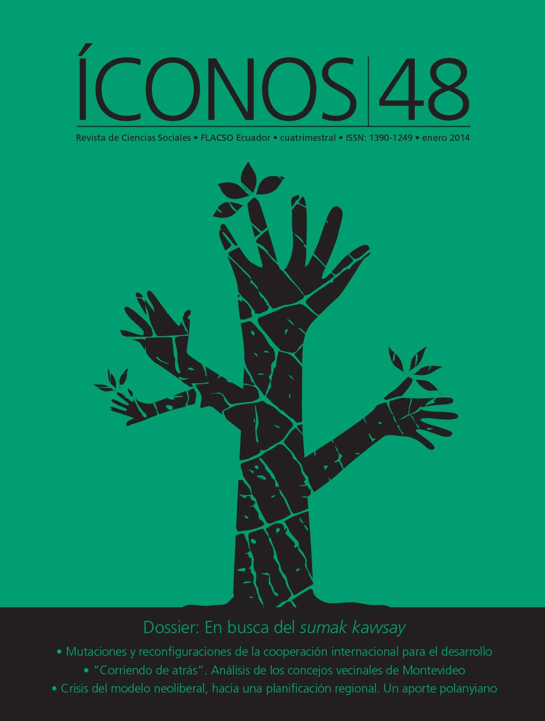Íconos. Revista de Ciencias Sociales No. 48.  En busca del sumak kawsay