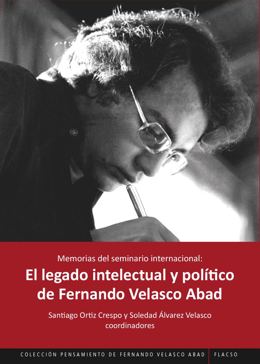 El legado intelectual y político de Fernando Velasco Abad