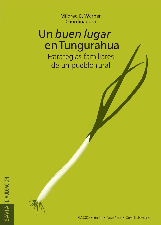 Un buen lugar en Tungurahua. Estrategias familiares de un pueblo rural