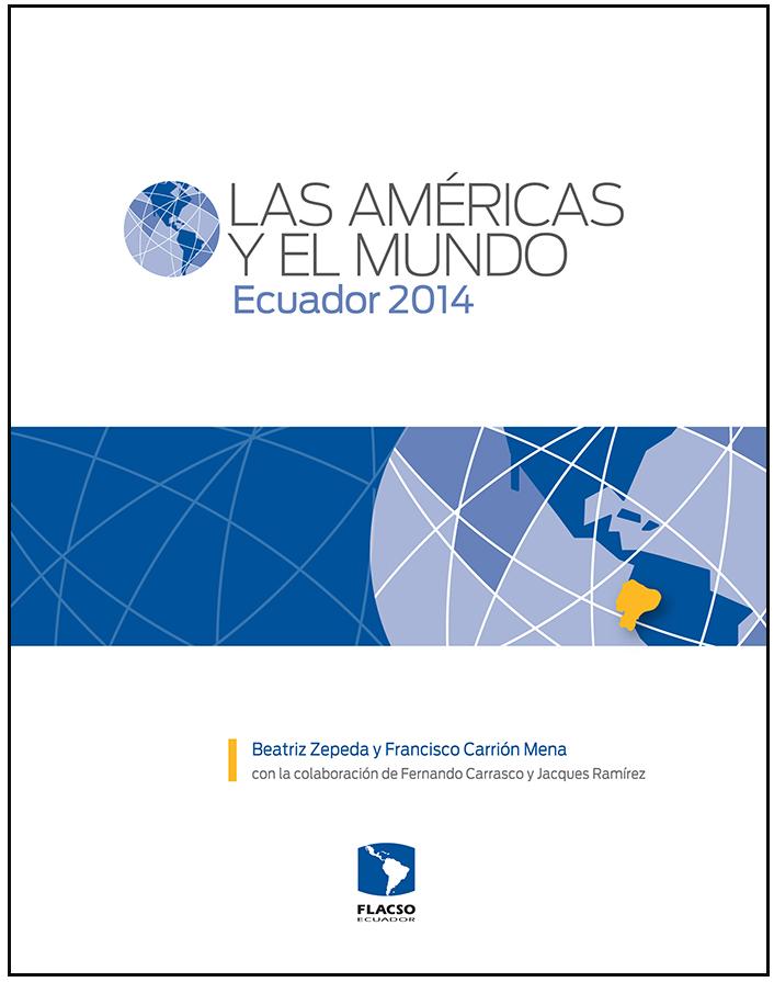 Las Américas y el Mundo: Ecuador 2014