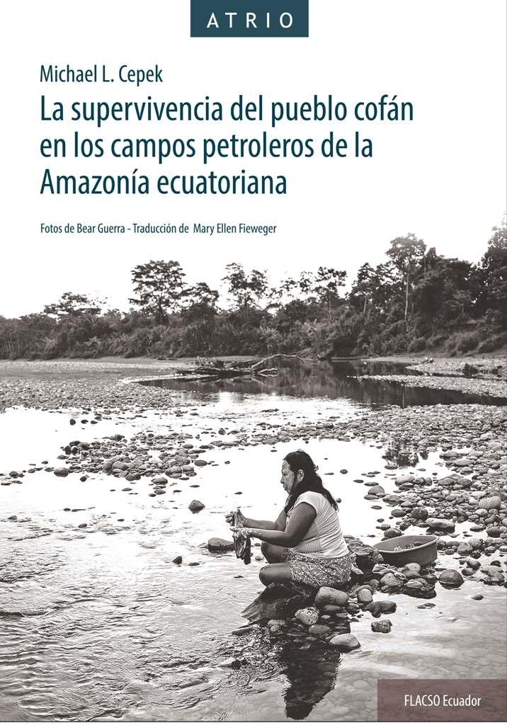 La supervivencia del pueblo cofán en los campos petroleros de la Amazonía ecuatoriana