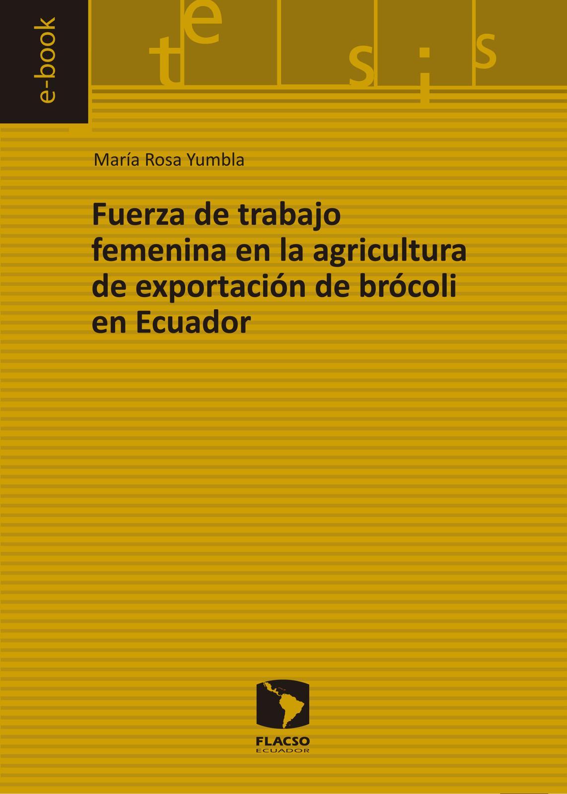 Fuerza de trabajo femenina en la agricultura de exportación de brócoli en Ecuador