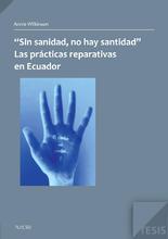 """""""Sin sanidad, no..."""