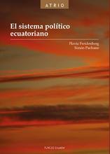 El sistema político ecuatoriano. 2da. edición