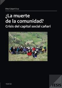 ¿La muerte de la comunidad? Crisis del capital social cañari
