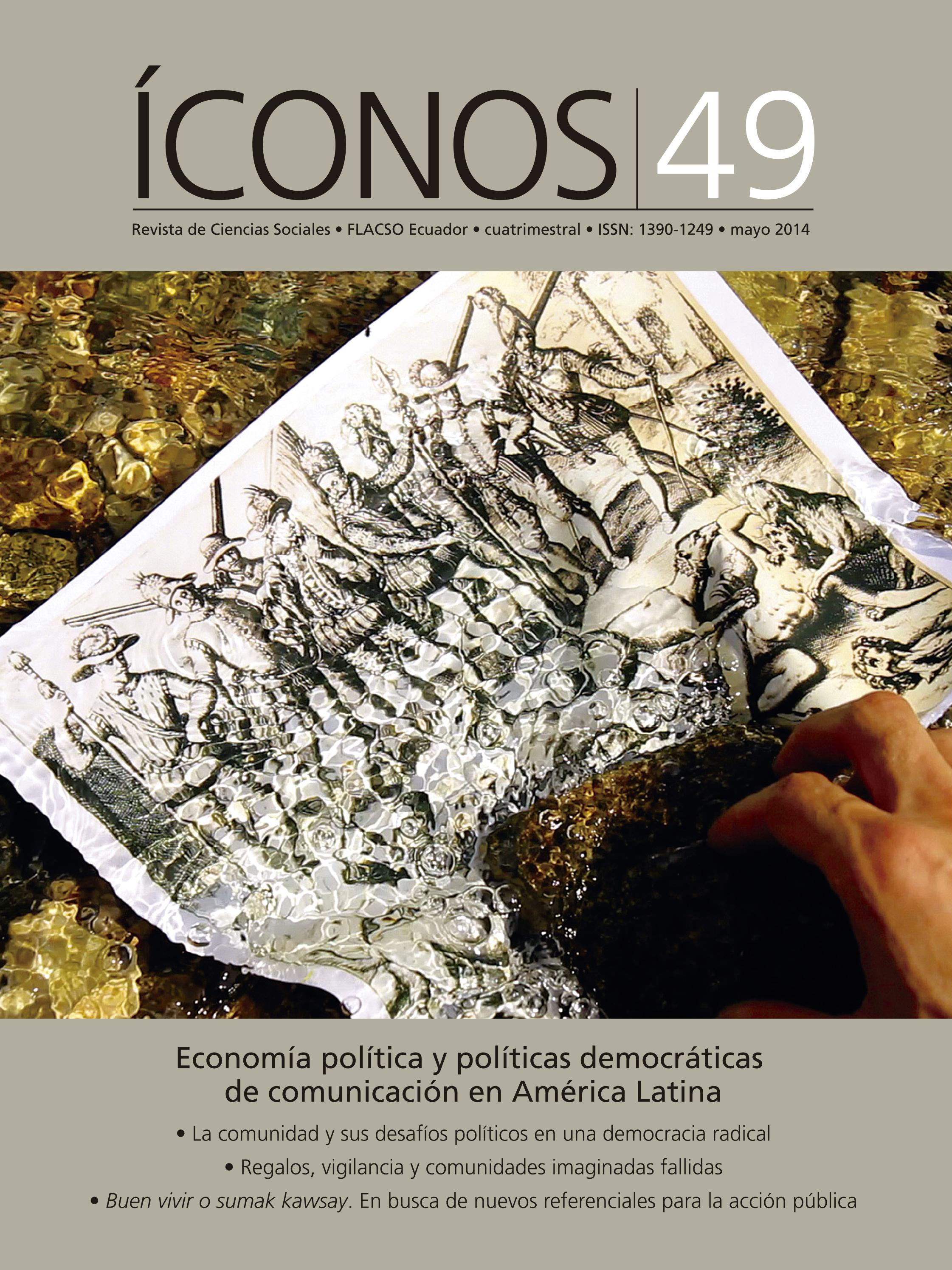 Íconos. Revista de Ciencias Sociales No. 49. Economía política y políticas democráticas de comunicación en América Latina