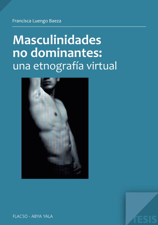 Masculinidades no dominantes: una etnografía virtual