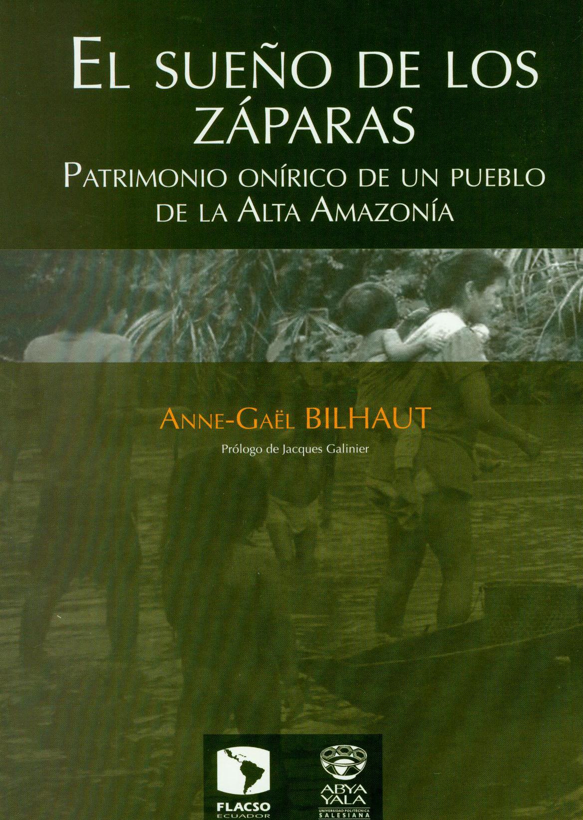 El sueño de los Záparas. Patrimonio onírico de un pueblo de la Alta Amazonía