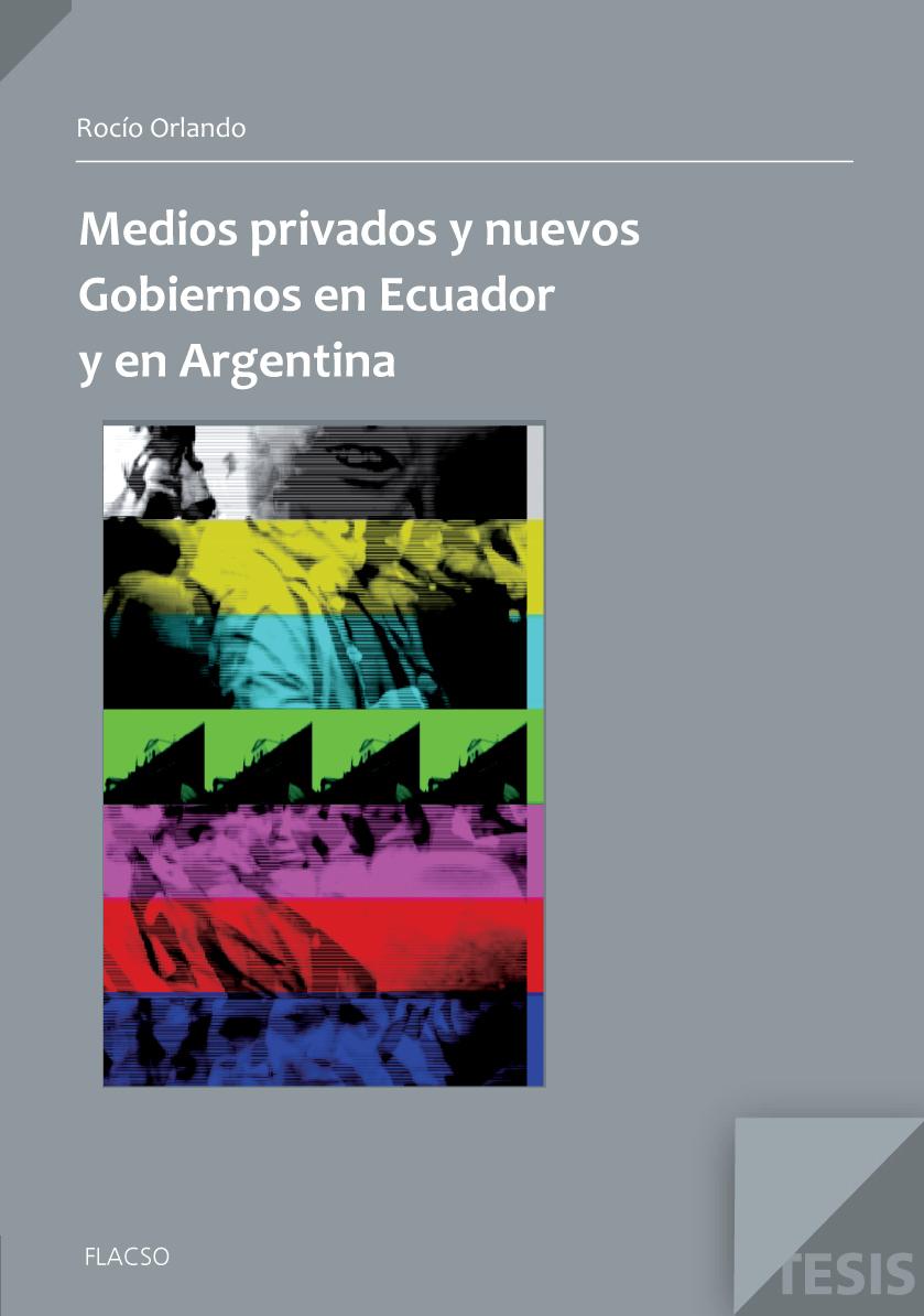 Medios privados y nuevos gobiernos en Ecuador y Argentina