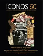 Íconos No. 60. El trabajo político en América Latina: actores, recursos y trayectorias