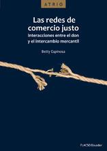 Las redes de comercio justo. Interacciones entre el don y el intercambio mercantil