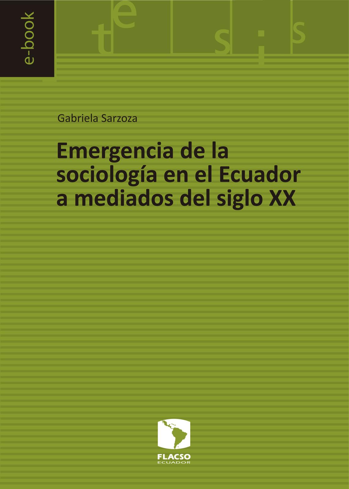 Emergencia de la sociología en el Ecuador a mediados del siglo XX