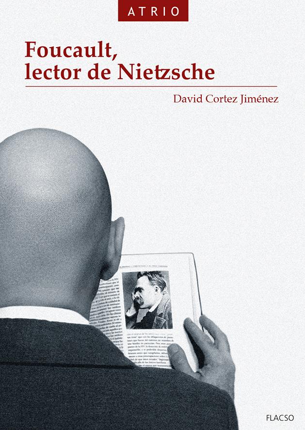 Foucault, lector de Nietzsche