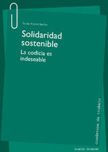 Solidaridad sostenible. La codicia es indeseable