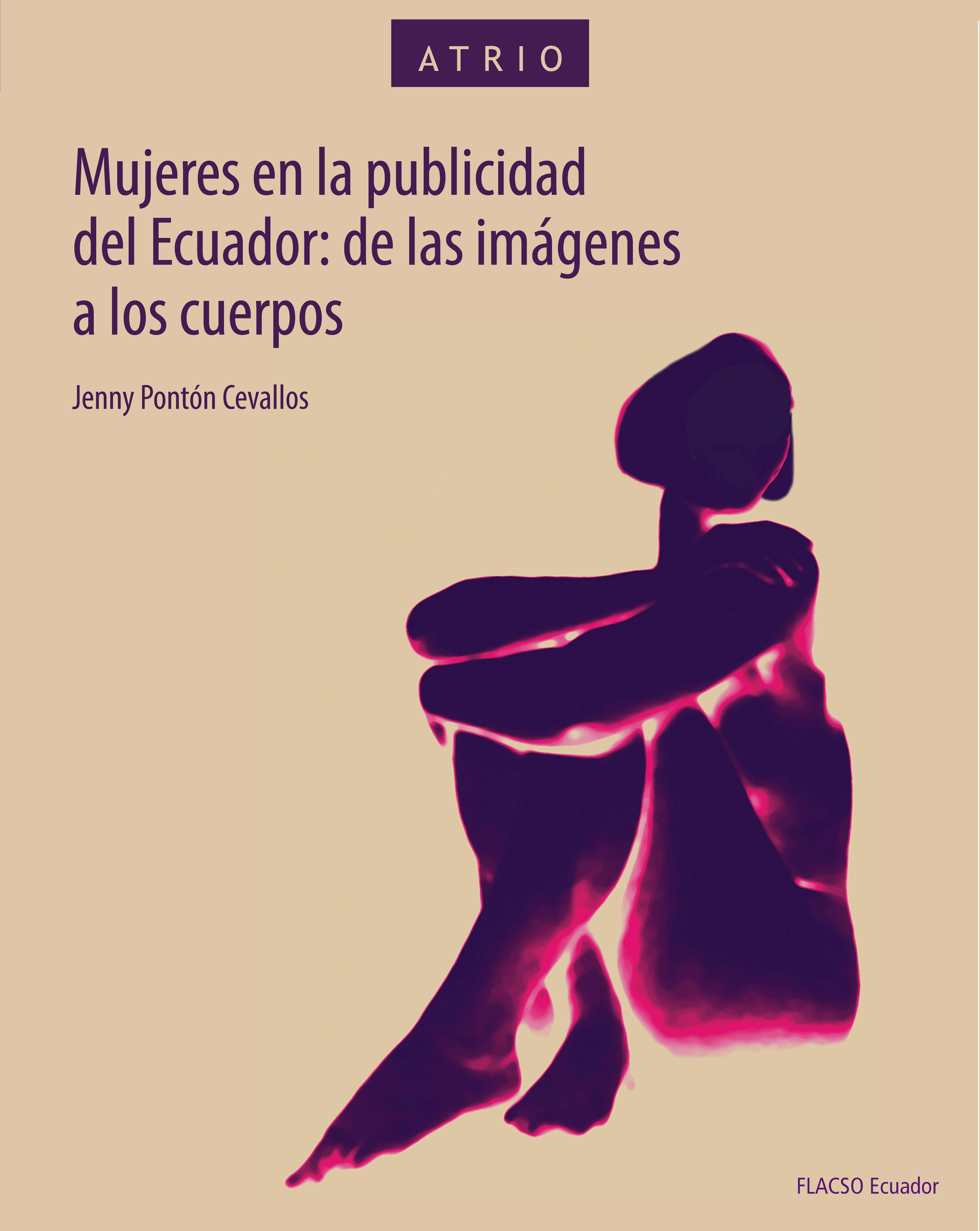 Mujeres en la publicidad del Ecuador: de las imágenes a los cuerpos