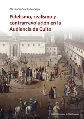Presentación del libro Fidelismo, realismo y contrarrevolución en la Audiencia de Quito