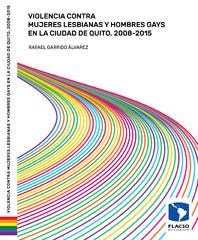 Presentación del libro Violencia contra mujeres lesbianas y hombres gays en la ciudad de Quito 2008-2015