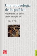 Presentación del libro 'Una arqueología de lo político: regímenes de poder desde el siglo XVII'