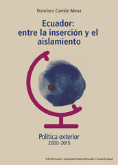 Presentación libro Política exterior. Ecuador: entre la inserción y el aislamiento de Francisco Carrión
