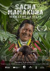 Preestreno película documental 'Sacha Mamakuna - Mamás de la Selva'
