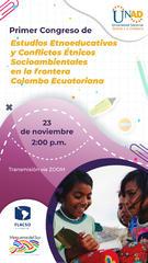 Primer Congreso de Estudios Etnoeducativos y Conflictos Étnicos Socioambientales en la frontera Colombo Ecuatoriana